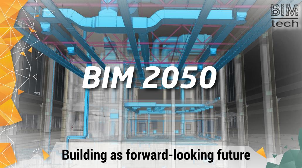 BIM 2050: Building as forward-looking future